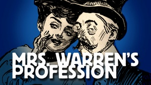 Douglas Morrisson Theatre: Mrs. Warren's Profession at Douglas Morrisson Theatre