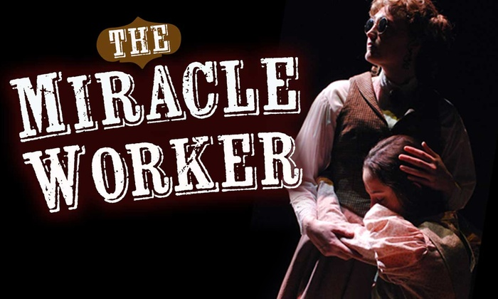 Lamb's Players Theatre - Coronado: The Miracle Worker at Lamb's Players Theatre