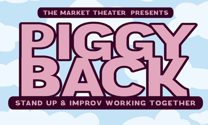 Unexpected Productions' Market Theater - Downtown Seattle: Piggyback at Unexpected Productions' Market Theater