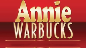 David & Dorothea Garfield Theatre: Annie Warbucks at David & Dorothea Garfield Theatre