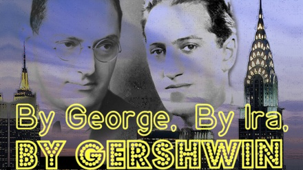 By George, By Ira, By Gershwin at Source