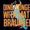 Ding-Donger With Matt Braunger