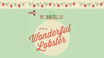 KMLZ's It's a Wonderful Lobster at Z Space