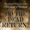 Do the Dead Return?
