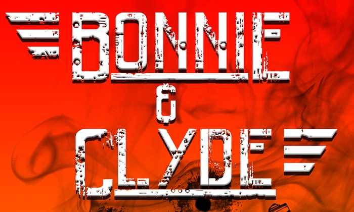 Curtis Theatre - Brea Civic & Cultural Center - Birch Hills: Bonnie & Clyde: A New Musical at Curtis Theatre - Brea Civic & Cultural Center