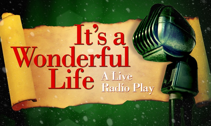 New Encore Room - Peoria: It's a Wonderful Life: A Live Radio Play at New Encore Room