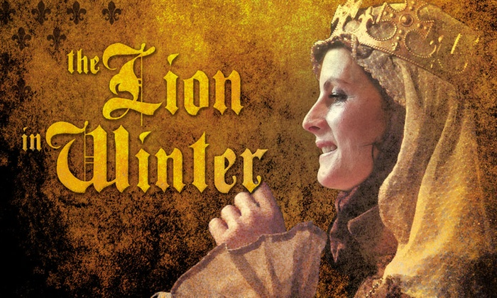 SecondStory Repertory - Downtown,Town Center: The Lion in Winter at SecondStory Repertory