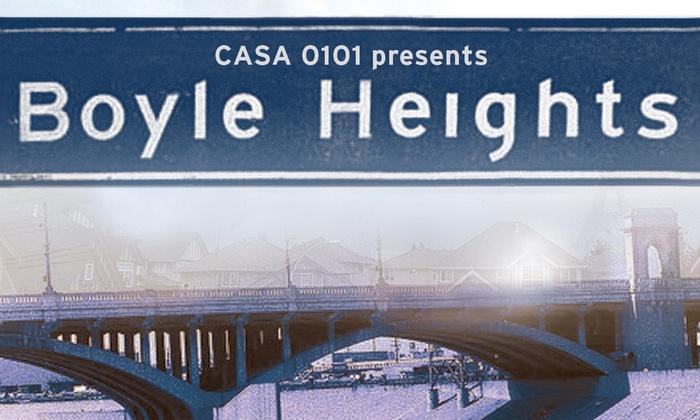 Casa 0101 Theater - East LA: Boyle Heights at Casa 0101 Theater