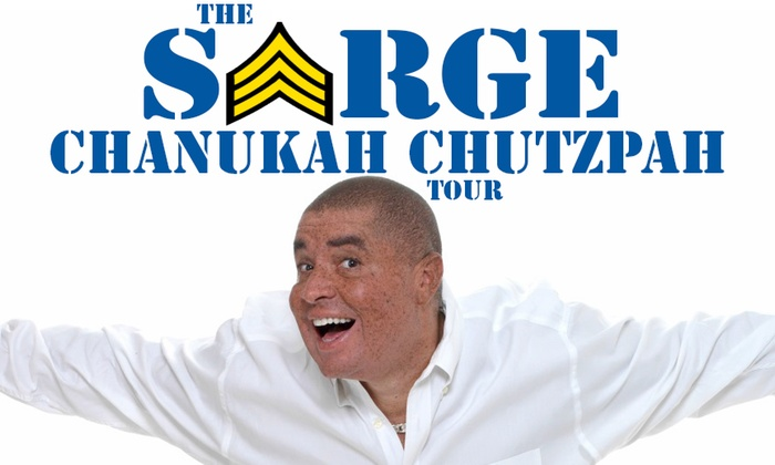 Coral Springs Center for the Arts - Coral Springs Center for the Arts: The Sarge Chanukah Chutzpah Tour at Coral Springs Center for the Arts