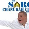 The Sarge Chanukah Chutzpah Tour