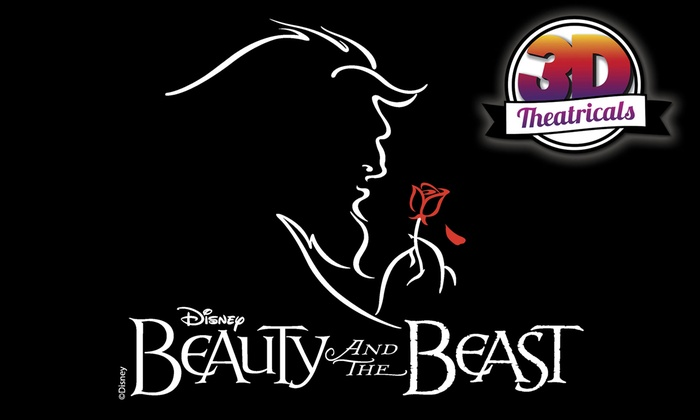 Redondo Beach Performing Arts Center - North Redondo Beach: 3-D Theatricals Presents Beauty and the Beast at Redondo Beach Performing Arts Center