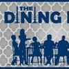 """The Dining Room"" - Saturday November 19, 2016 / 8:00pm"