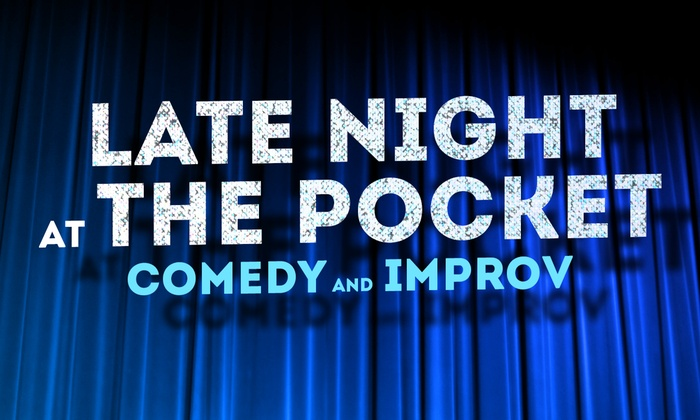 Pocket Sandwich Theatre - Central Dallas: Late Night at The Pocket