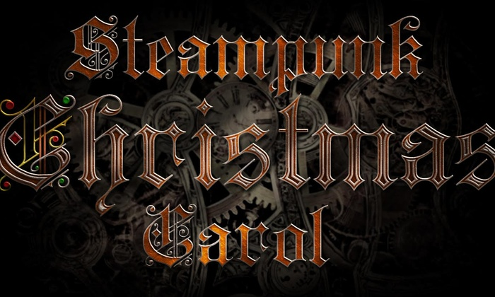 Pendulum Space - North Side: Steampunk Christmas Carol at Pendulum Space