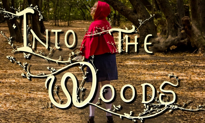 Spreckels Performing Arts Center - Southwest Santa Rosa: Into the Woods at Spreckels Performing Arts Center