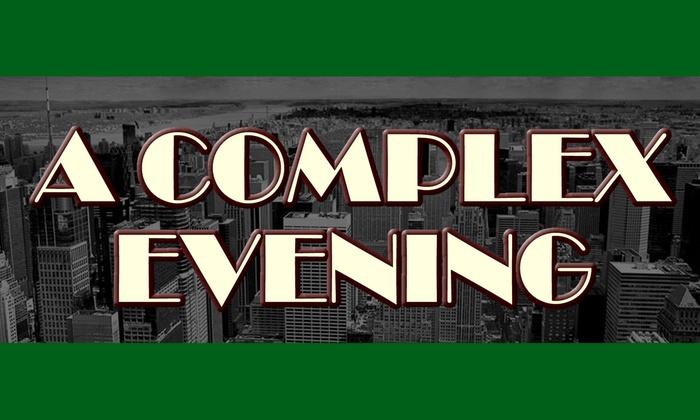 TBG Mainstage Theater - Midtown Manhattan: A Complex Evening at TBG Mainstage Theater