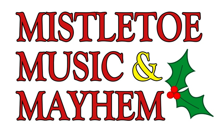 Point Loma Playhouse - La Playa: Mistletoe, Music & Mayhem at Point Loma Playhouse
