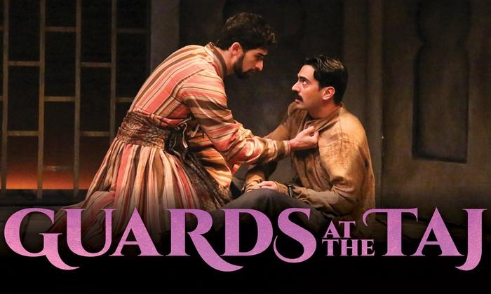 Geffen Playhouse - Audrey Skirball Kenis Theater - Gil Cates Theater at The Geffen Playhouse: Guards at the Taj at Geffen Playhouse - Audrey Skirball Kenis Theater