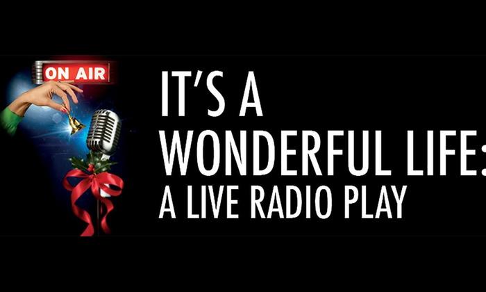 Sylvia Beard Theatre - Edinburgh: It's a Wonderful Life: A Live Radio Play at Sylvia Beard Theatre