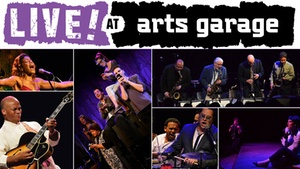Arts Garage: Arts Garage: Jazz, Pop, Blues and More