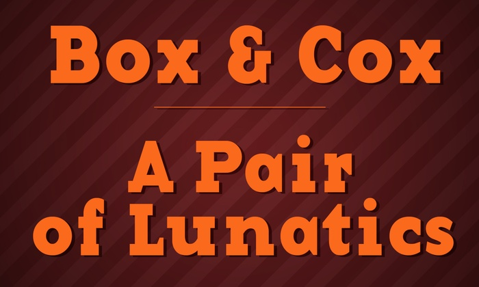 Huntington Beach Central Library Theater - Huntington Beach: Box & Cox and A Pair of Lunatics at Huntington Beach Central Library Theater