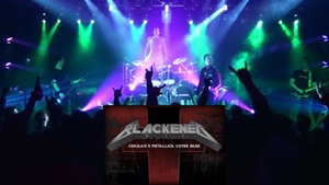 Durty Nellie's: Metallica Tribute Band Blackened at Durty Nellie's