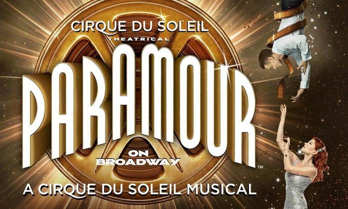 Lyric Theatre - Theater District - Times Square: Cirque du Soleil Paramour at Lyric Theatre