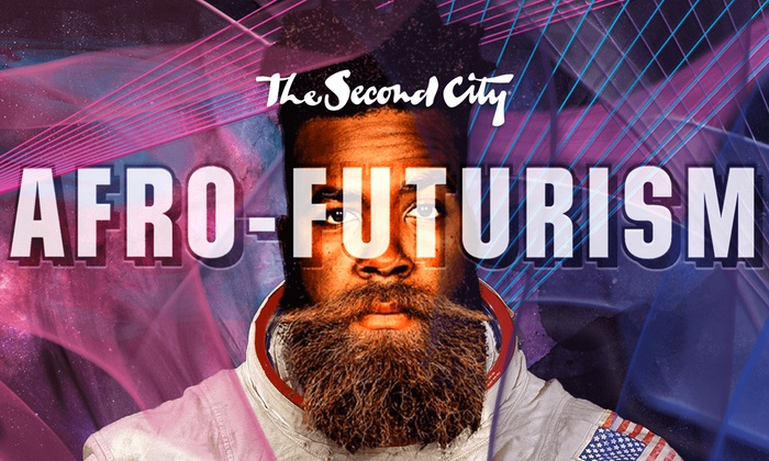 The Second City E.T.C. - Near North Side: Afro-Futurism at The Second City E.T.C.