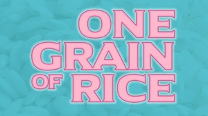 SteppingStone Theatre: One Grain of Rice at SteppingStone Theatre