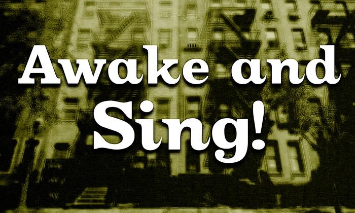 Louis B. Mayer Theatre - Mayer Theatre - Santa Clara: Awake and Sing! at Louis B. Mayer Theatre - Mayer Theatre