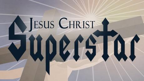 Jesus Christ Superstar cbe2193e-de0e-400f-b388-4a3358dbc3b2