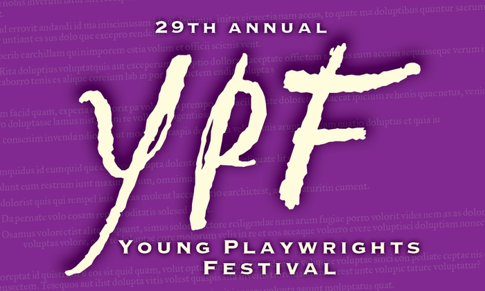 Chicago Dramatists Theatre - Central Chicago: 29th Young Playwrights Festival at Chicago Dramatists Theatre