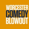 """Worcester Comedy Blowout"" - Friday June 23, 2017 / 8:00pm"