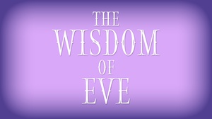 Purple Box Theater: The Wisdom of Eve at Purple Box Theater