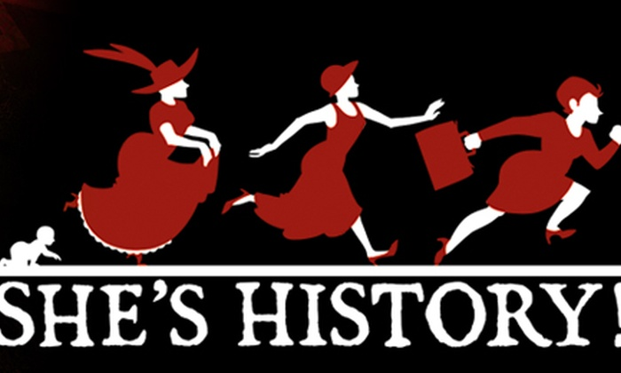 Lounge Theatre - Central Hollywood: She's History! The Most Dangerous Women in America ... Then and Now at Lounge Theatre