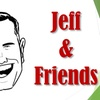 """Jeff & Friends"" - Saturday October 14, 2017 / 8:00pm"