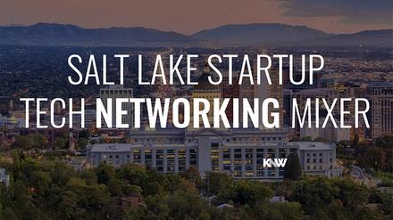 Salt Lake City Networking Mixer - Wednesday July 26, 2017 / 6:00pm-8:30pm