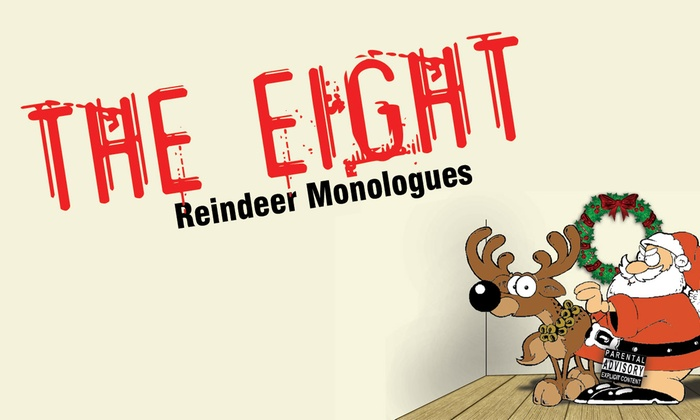 Chance Theater - Anaheim Hills: The Eight: Reindeer Monologues at Chance Theater