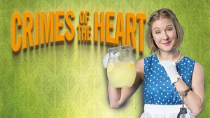 Francis J. Gaudette Theatre: Crimes of the Heart at Francis J. Gaudette Theatre