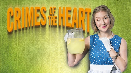 Crimes of the Heart at Francis J. Gaudette Theatre