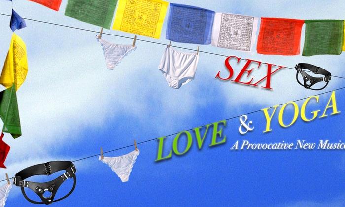 Macha Theatre - West Hollywood: Sex, Love & Yoga at Macha Theatre