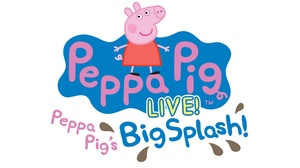 Hanover Theatre for the Performing Arts: Peppa Pig Live! at Hanover Theatre for the Performing Arts