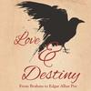 """Love & Destiny"": From Brahms to Edgar Allan Poe - Sunday October 3..."