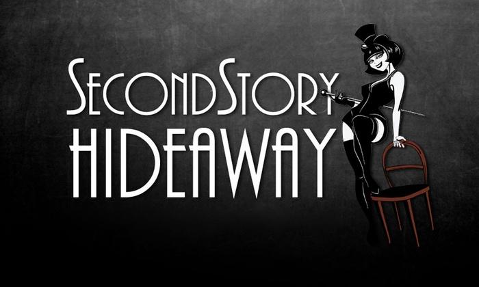SecondStory Hideaway - Downtown Redmond: Hideaway Burlesque at SecondStory Hideaway