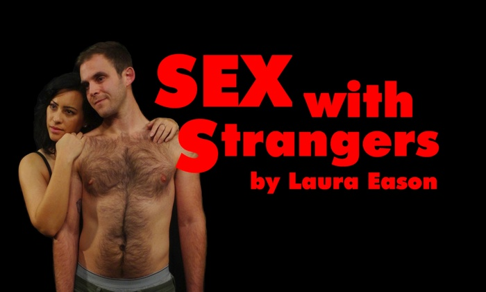 7342a466db1b1 Sex With Strangers