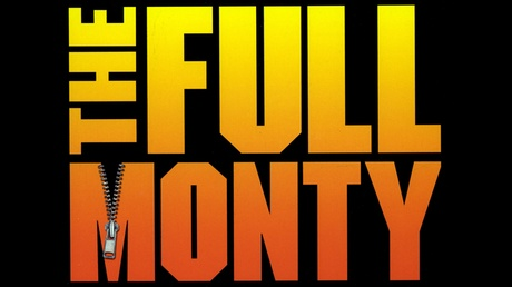 The Full Monty 121076d5-4669-40ee-971d-54d004fcfa5d