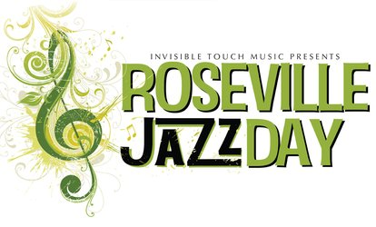 image for Roseville Jazz Day Festival - Saturday, May 26, 2018 / 11:00am - 9:00pm