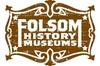 Skip the Line: Folsom History Museum Admission Ticket
