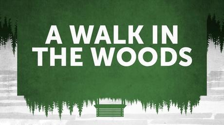 A Walk in the Woods 17c412a5-ec81-4441-954b-9c121198f8bf