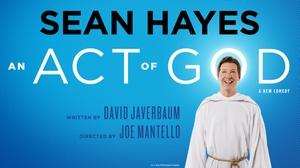 Ahmanson Theatre: An Act of God at Ahmanson Theatre